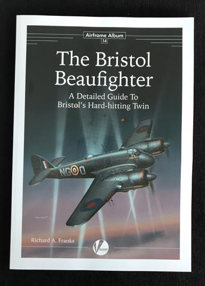 The Bristol Beaufighter - Airframe Album 14 : - A Detailed
