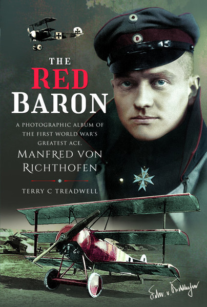 The Red Baron - A Photographic Album of the First World War's Greatest Ace